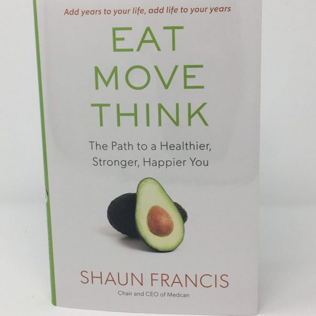 Eat Move Think by Shaun Francis
